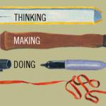 ThinkingMakingDoing2