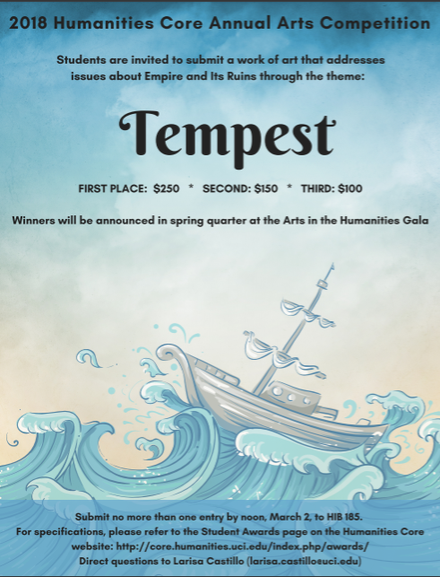 2018 Arts Competition Poster. Students are invited to submit a work of art that addresses the theme: Tempest, by March 2 to HIB 185.